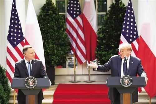 特朗普:波兰将支付增派美军的费用 特朗普波兰