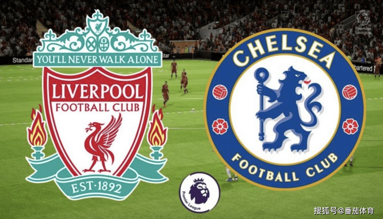原创            「英超」利物浦vs切尔西,顶级豪门红蓝大战