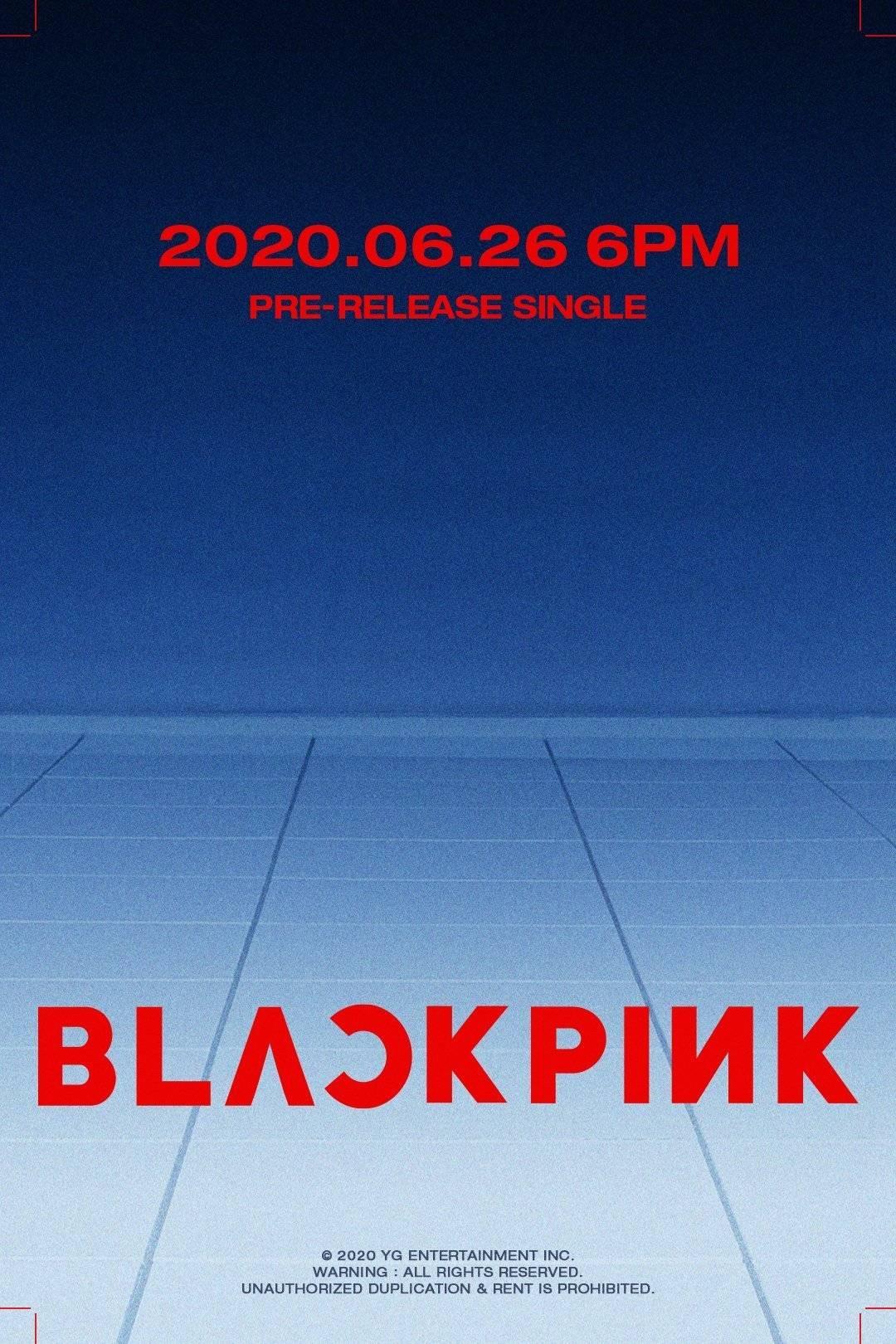 BLACKPINK确定回归日期,6月26日公开先行曲