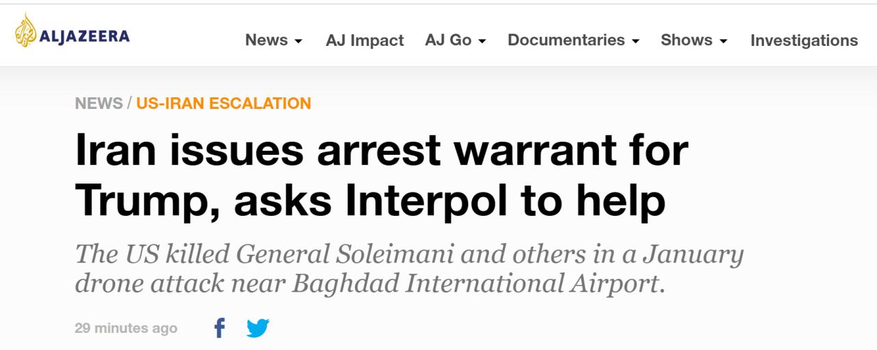 """快讯!伊朗向特朗普及数十名参与袭击苏莱曼尼将军人士发出""""逮捕令"""""""
