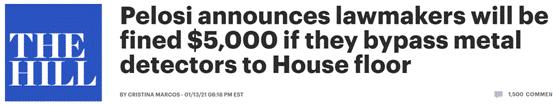 佩洛西宣布:如果议员绕过安检进入众院,将被罚款5000美元