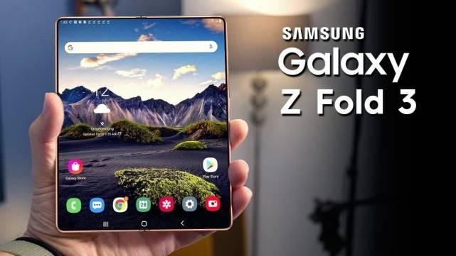 原创             首款屏下折叠手机,三星Z Fold3核心配置曝光,又要刷新多项纪录