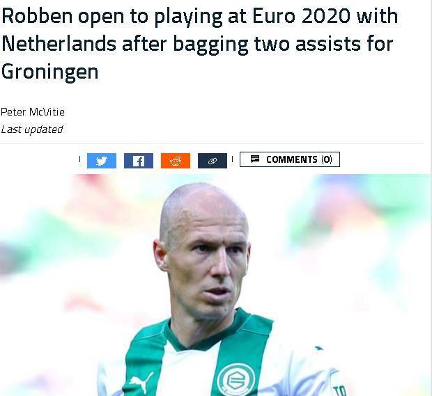 37岁罗本:我很乐意回归荷兰队 参加2020欧洲杯