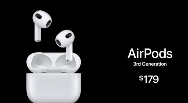售179美元!苹果AirPods 3正式推出 支持空间音频功能