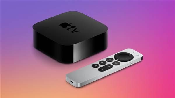 新款Apple TV 4K预计5月21日开始首销:配A12处理器