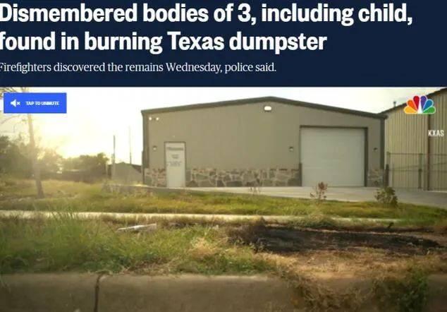 美国得州一垃圾箱起火,消防员在里面发现3具被肢解的尸体